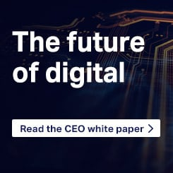 The future of digital - Read the CEO white paper