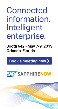 Connected information. Intelligent enterprise. Booth 642, May 7 to 9, 2019, Orlando, Florida. Book a meeting now. SAP SAPPHIRE NOW